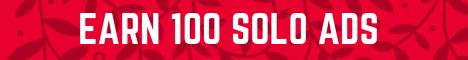Earn 100 Solo Ads